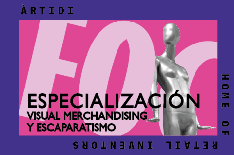 Curso Visual Merchandising y Escaparatismo (PACK DUO)